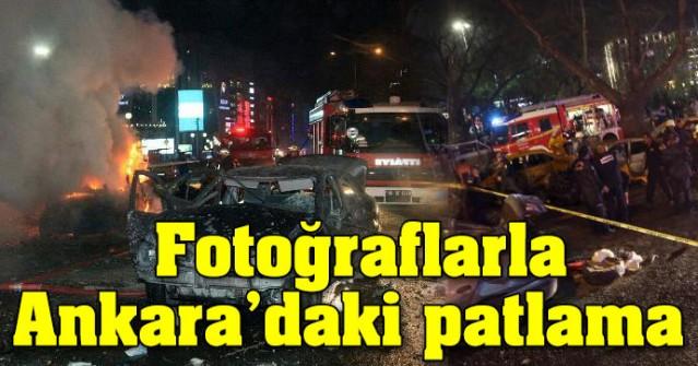 FOTOĞRAFLAR'LA ANKARA'DA Kİ PATLAMA !..