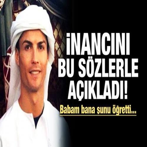 Cristiano Ronaldo İnancını Açıkladı