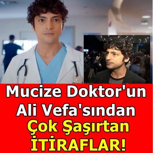 Mucize Doktor'un Ali Vefa'sından dizi hakkında samimi itiraf!