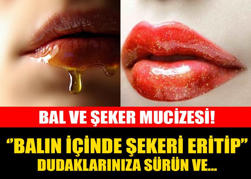 BALIN İÇİNDE ŞEKERİ ERİTTİKTEN SONRA DUDAĞINIZA SÜRÜN VE...
