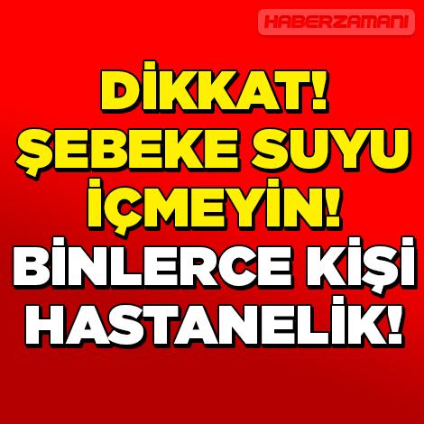 BİNLERCE KİŞİ HASTANELİK OLDU !!!
