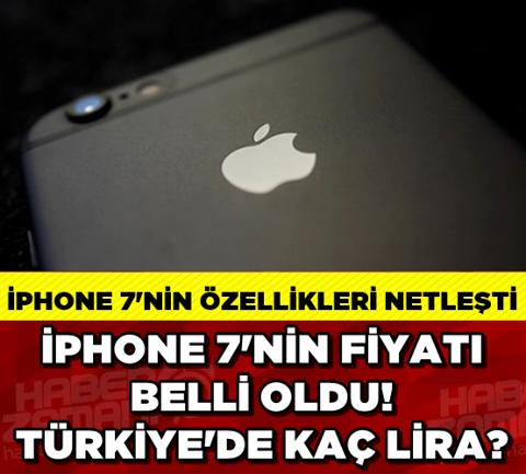 İPHONE 7'NİN TÜRKİYE FİYATI BELLİ OLDU