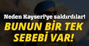 NEDEN KAYSERİ'YE SALDIRDILAR! BUNUN BİR TEK SEBEBİ VAR!