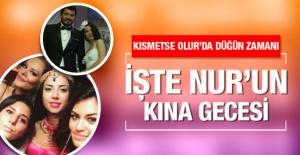 Kısmetse Olur Nur Erkoç ve Batuhan Cimilli kına gecesi fotoğrafları