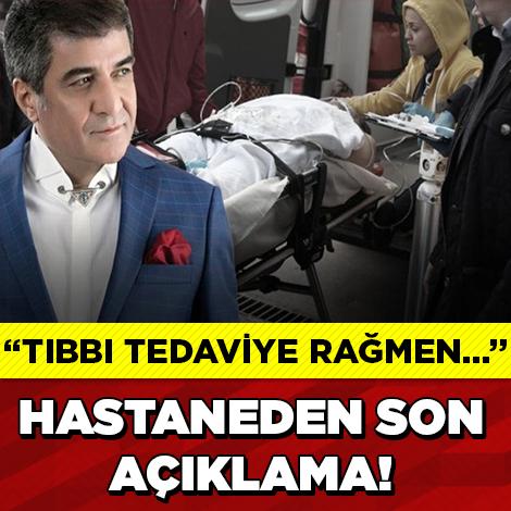 HASTANEDEN SON AÇIKLAMA GELDİ!