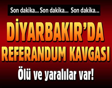 SON DAKİKA DİYARBAKIR'DA KAVGA ÖLÜ VE YARALILAR VAR!
