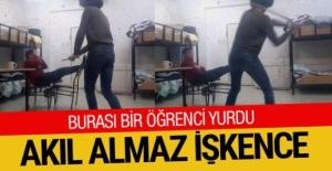 Öğrenci yurdunda akılalmaz işkence! Dövüp videoya çektiler