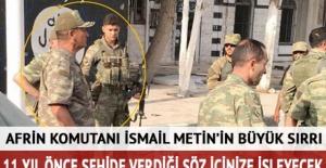 Afrin komutanı İsmail Metin Temel kimdir işte o şehit hikayesi