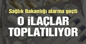 DİKKAT! Sağlık Bakanlığı Alarma Geçti! O İlaçlar Toplatılıyor!