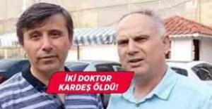 İKİ DOKTOR HAYATINI KAYBETTİ