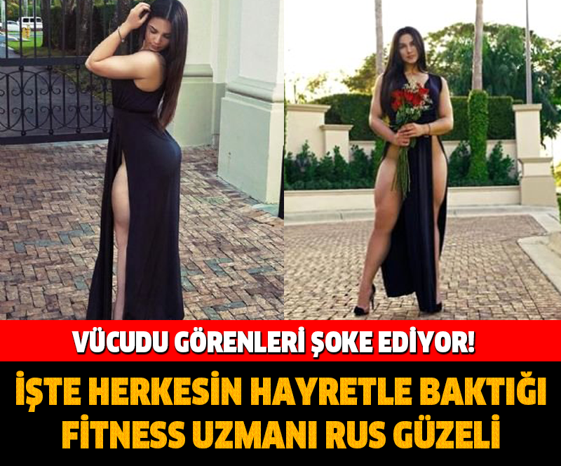 FİTNESS UZMANI RUS GÜZELİ GÖRENLERİ HAYRETE DÜŞÜRÜYOR! VÜCUDU GÖRENLERİ ŞOKE EDİYOR!