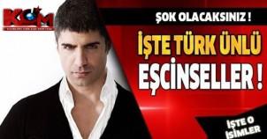 Şok olacaksınız... İşte ünlü Türk eşcinseller!
