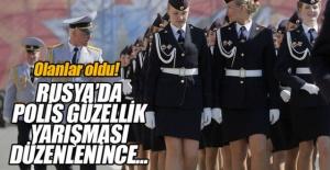 Rusya'da polis güzellik yarışması düzenlenince olanlar oldu