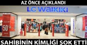 LC Waikiki'nin Merak Edilen Türk Sahibi Kim?