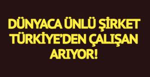 Türkiye'den Çalışan Arıyorlar