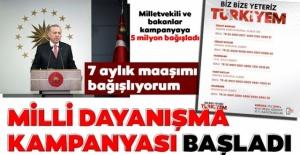 Başkan Erdoğan 7 aylık maaşını bağışladı. İşte Milli Dayanışma kampanyası hesap numaraları...