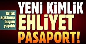 Yeni kimlik, ehliyet ve pasaportlara ilişkin önemli uyarı