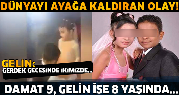 GELİN 8, DAMAT 9 YAŞINDA EVLENDİLER! GERDEK GECESİNDE İSE...