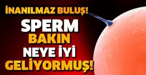 İNANILMAZ BULUŞ! SPERM BAKIN NEYE İYİ GELİYORMUŞ!