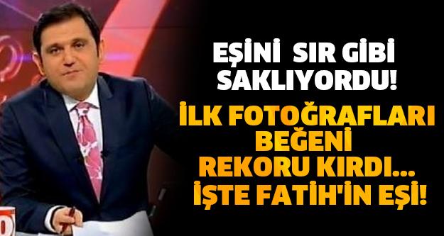 EŞİNİ SIR GİBİ SAKLIYORDU İLK FOTOĞRAFLARI BEĞENİ REKORU KIRDI... İŞTE FATİH'İN EŞİ!