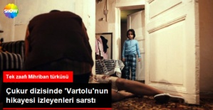 'Çukur' Dizisinde Vartolu'nun Hikayesi İzleyenleri Derinden Sarstı