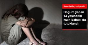Amasya'da Doğum Yapan 14 Yaşındaki Çocuğun Babası da Tutuklandı