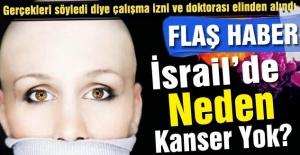 İsrail'de Kanser Neden Yok..