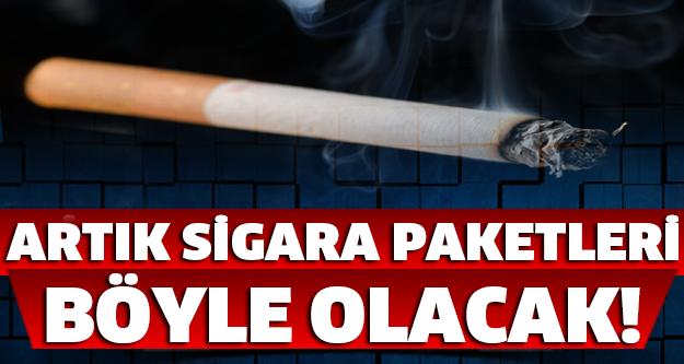 Eskileri unutun... Sigara paketleri artık böyle olacak!