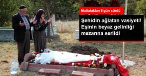 Şehidin Vasiyeti Yerine Getirildi: Mezarının Üzerine Eşinin Beyaz Gelinliği Örtüldü.....