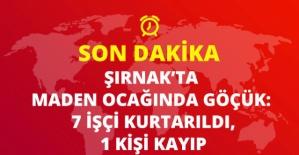 Şırnak'ta Maden Ocağında Göçük! 4 İşçi Öldü, 3 Yaralı