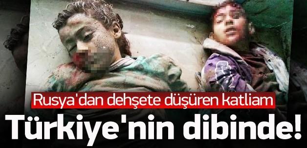 TÜRKİYE'NİN HEMEN DİBİNDE RUSYA KATLİAMI !