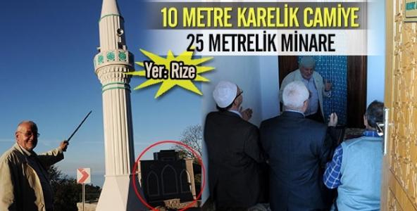 10 metre karelik camiye 25 metrelik minare!