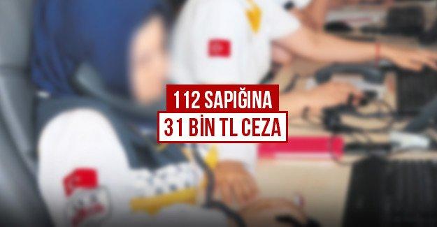 112 sapığına 31 bin TL ceza