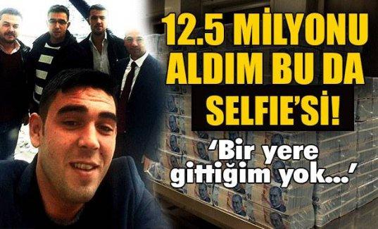 '12.5 milyonu aldım bu da selfiesi'