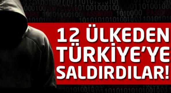 12 ülkeden Türkiye'ye saldırı!