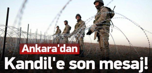 Ankara'dan Kandil'e son mesaj