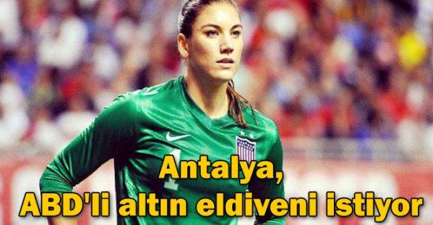 Antalya, ABD'li altın eldiveni istiyor