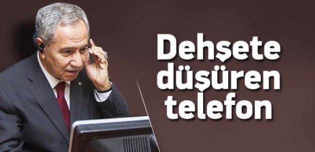 Arınç'ı dehşete düşüren telefon!