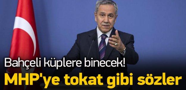 Arınç'tan MHP'ye tokat gibi sözler