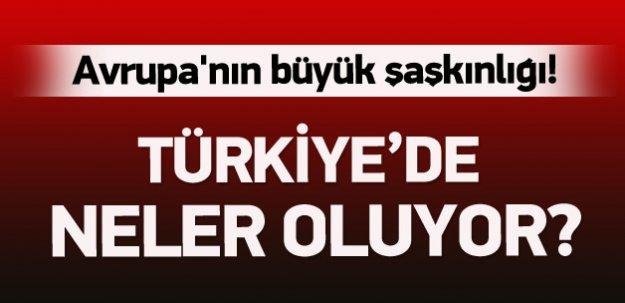 Avrupa'nın Türkiye şaşkınlığı