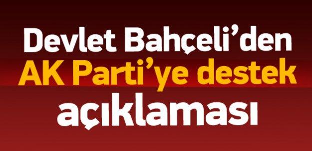 Bahçeli'den 'AK Parti'ye destek' açıklaması