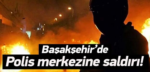 Başakşehir'de polis merkezine saldırı