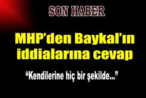 Baykal'a MHP'den cevap