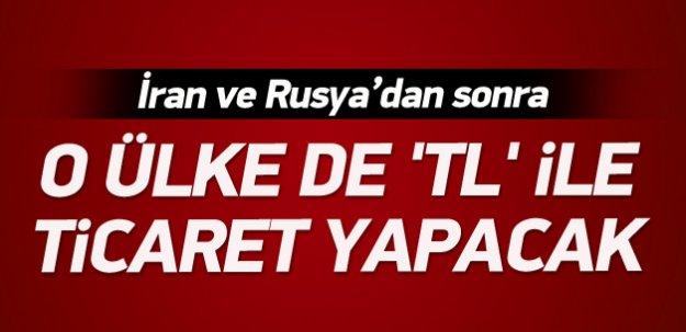 Bir ülke daha Türk Lirası ile ticaret yapacak