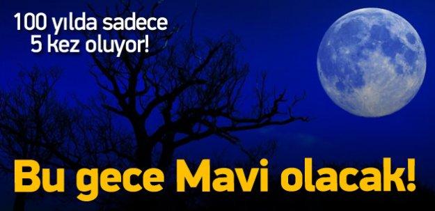 Bu gece Mavi Ay'ı kaçırmayın