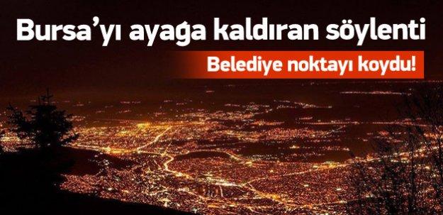 Bursa'yı ayağa kaldıran söylenti!