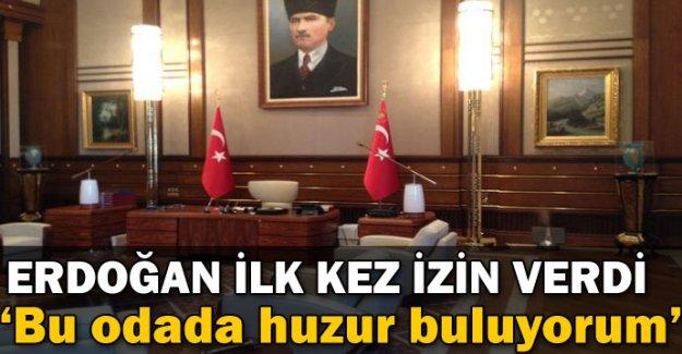 Cumhurbaşkanı Recep Tayyip Erdoğan Görüntülenmesine ilk kez izin verdi