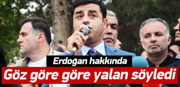 Demirtaş'tan 'Erdoğan' yalanı