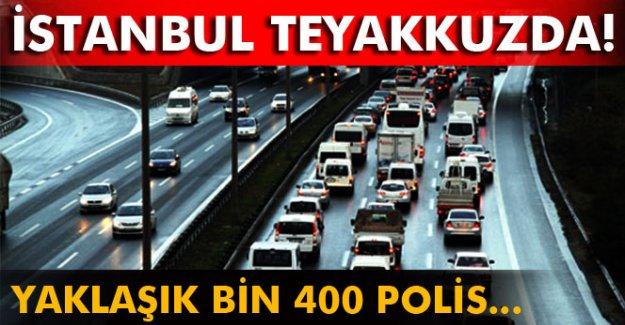 Emniyet, tatil dönüşü için bin 400 polisle teyakkuza geçti