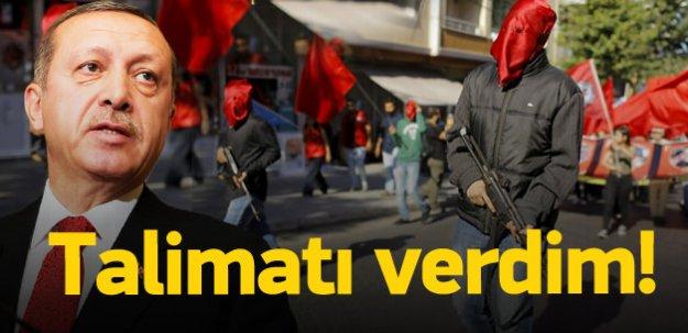 Erdoğan'dan silahlı eylemciler için talimat